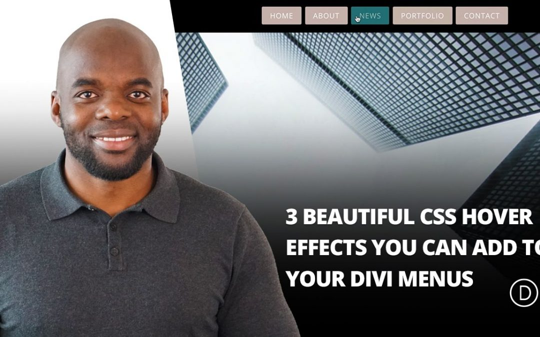 3 Beautiful CSS Hover Effects You Can Add to Your Divi Menus