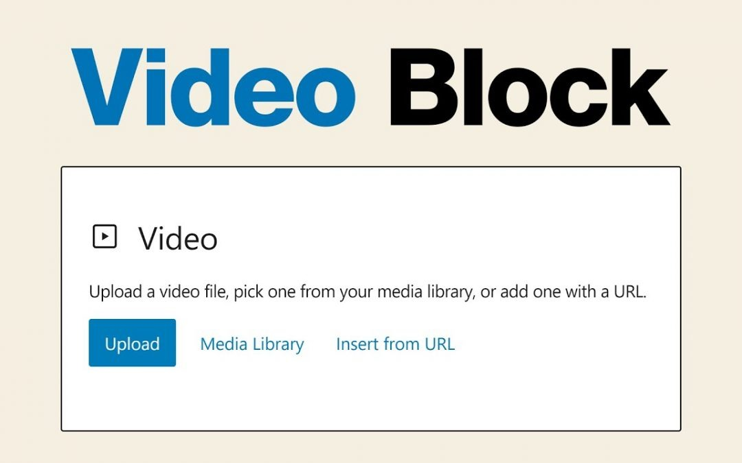 How to Use the WordPress Video Block