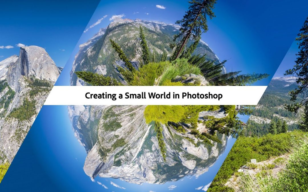 Creating a Small World in Photoshop